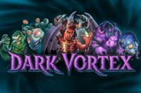ダークボルテックススロット(Dark Vortex)