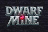 ドワーフマイン(Dwarf Mine)