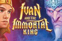 イワンアンドザイモータルキング(Ivan and the Immortal King)