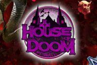 ハウスオブドューム(House of Doom)