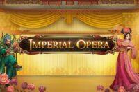 インペリアルオペラ(Imperial Opera)