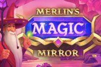 メルリンズマジックミラー(Merlin's Magic Mirror)