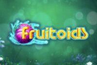 フルートイズ(Fruitoids)