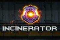 インシネレーター(Incinerator)